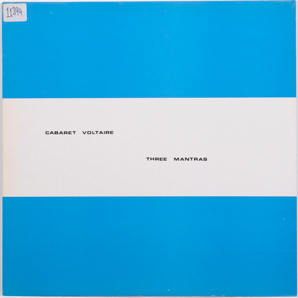 Cabaret Voltaire - Three Mantras