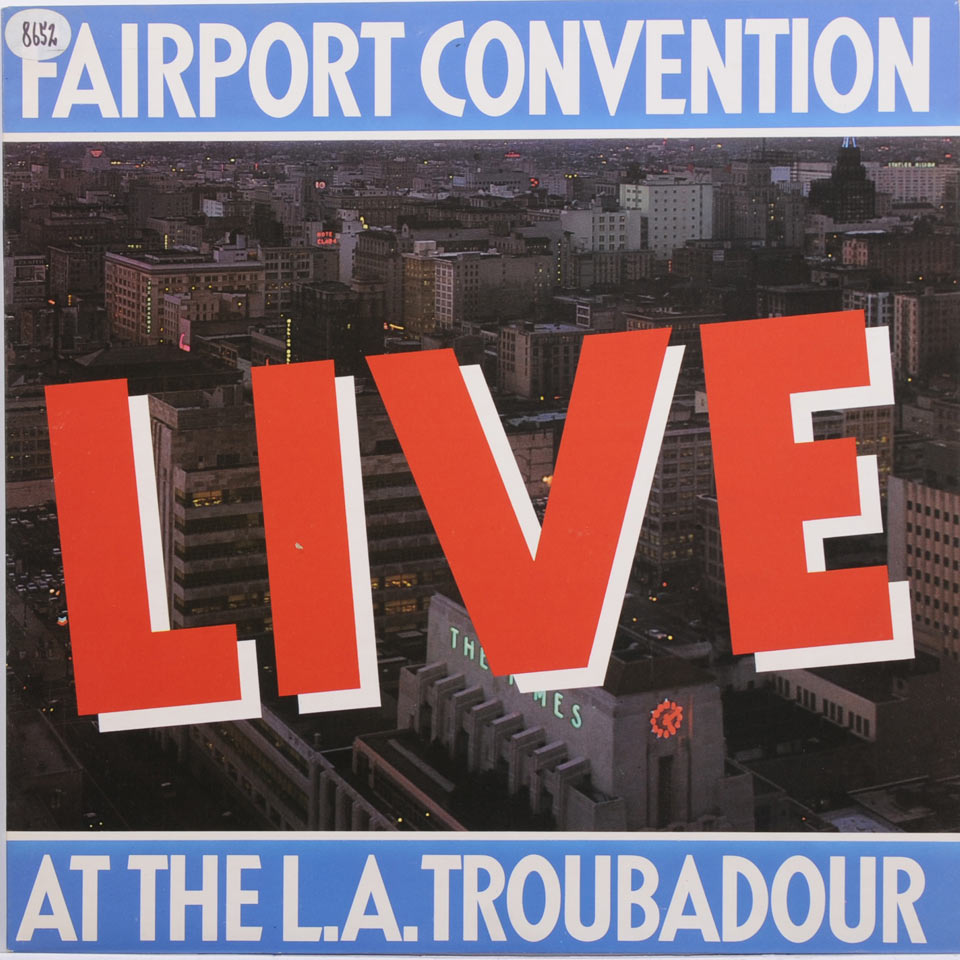 Fairport Convention - At The L.A. Troubador