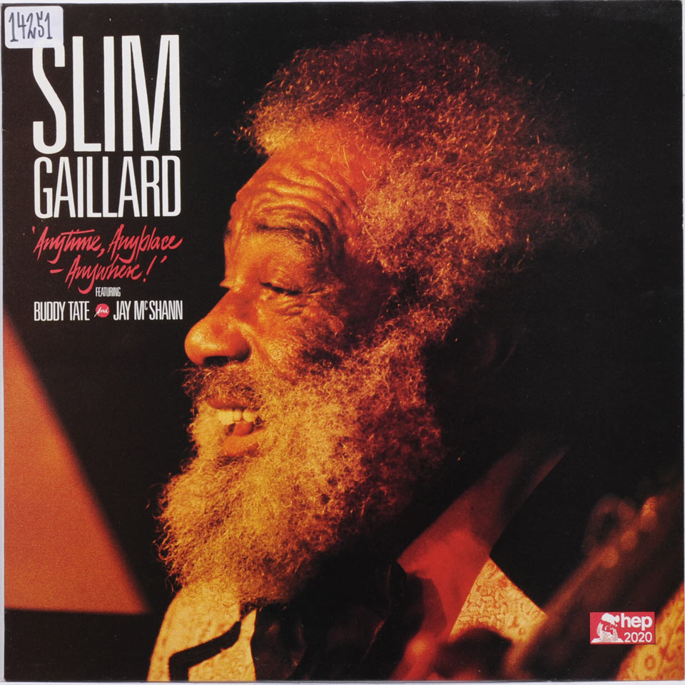 Slim Gaillard - Anytime, Anyplace - Anywhere-