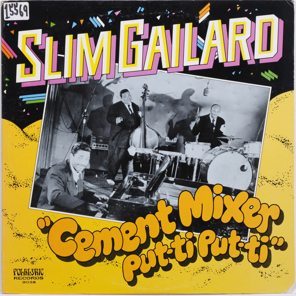 Slim Gaillard - Cement Mixer Putti Putti