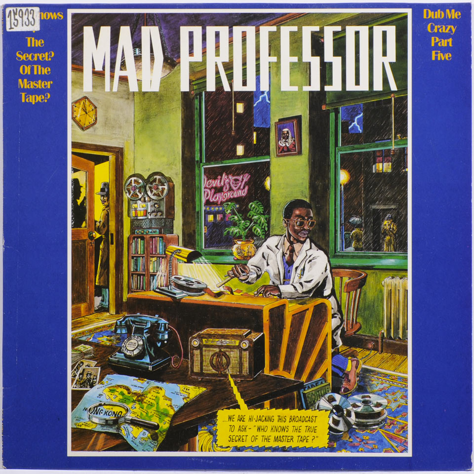Mad Professor - Who Knows The Secret Of The Master Tape?