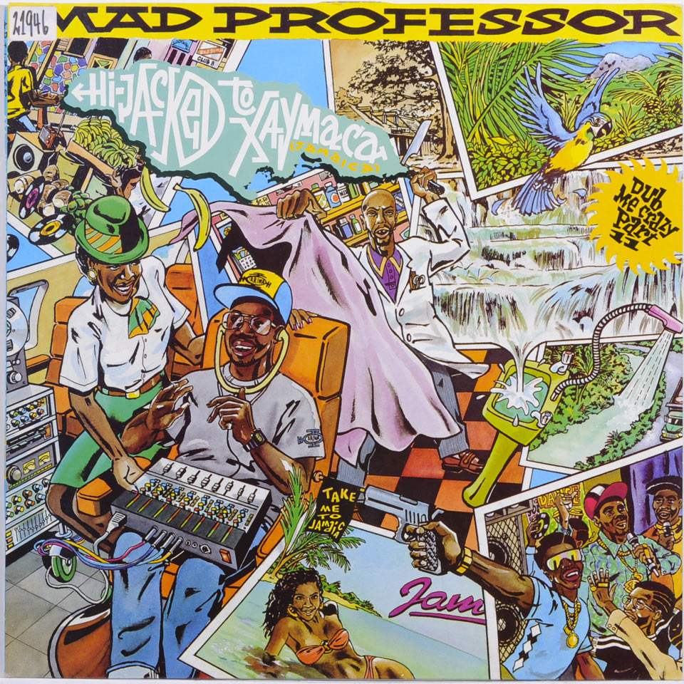 Mad Professor - Hijacked To Jamaica