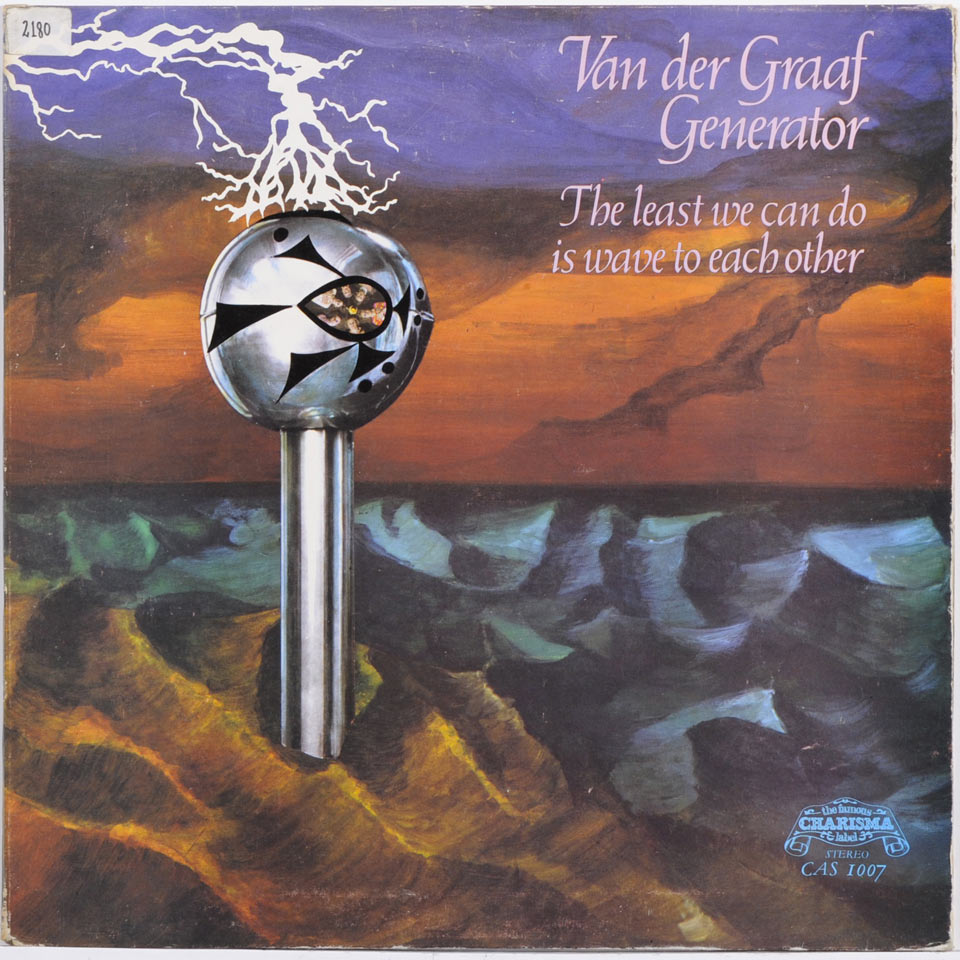 Van Der Graaf Generator - The Least We Can Do Is Wave To Each Othe
