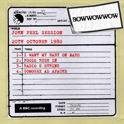 Bow Wow Wow John Peel Session
